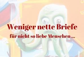 Weniger nette Briefe -  - www.briefmeisterin.de