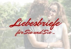Liebesbriefe für Sie und Sie  - www.briefmeisterin.de